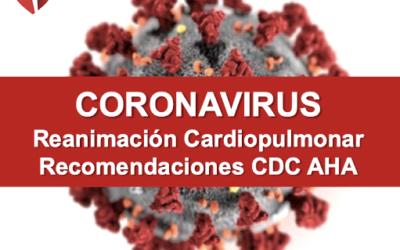 Recomendaciones en Resucitación Cardiopulmonar sobre Covid_19.